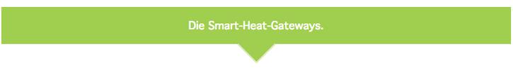 Die Smart-Heat-Gateways